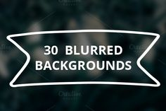 30 Blurred Backgrounds - Web Elements - 1