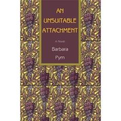 An Unsuitable Attachment.  Barbara Pym.