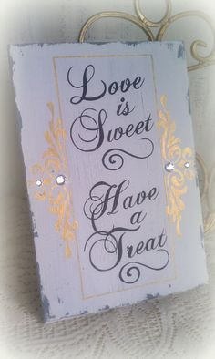 Love is Sweet Wedding Sign Dessert Bar Candy Bar by RomanticPlanet