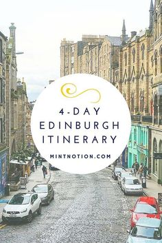 4-day Edinburgh itinerary for first-time visitors on a budget. Visit the best attractions in Scotland. #scotlandtravel