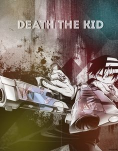 Death The Kid - Soul Eater intellectual badass
