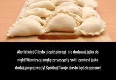 Aby łatwiej Ci było ulepić pierogi nie dodawaj jajka do mąki! Wymieszaj mąkę ze szczyptą soli i zamiast jajka dodaj ... Polish Recipes, Polish Food, Tortellini, Dumplings, Food Hacks, Good To Know, Pancakes, Pierogi, Health