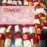 Strawberry+Angel+Food+Cake+Skewers+(For+People+Who+Can't+Cook)