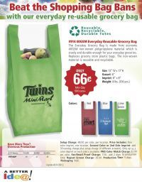 Promotional Recycled Reusable Shopping Bag. Take advantage of this limited time offer for your next promotion or advertising giveaway. Great ideas and great savings! These sale promotional items will help you meet your advertising budget and still give a bargain promotional item to your marketing target.  Don't miss the opportunity to take advantage of clearance and sales of products that have been marked down from their original price. www.abetteridea.com or 401-841-5646