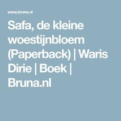Safa, de kleine woestijnbloem (Paperback)   Waris Dirie   Boek   Bruna.nl