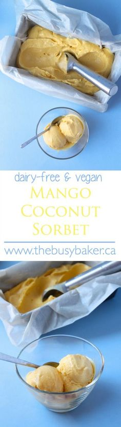 The Busy Baker: Dairy-Free Mango Coconut Sorbet #FoodieMamas