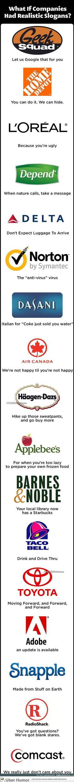 if companies had realistic slogans  funny pictures