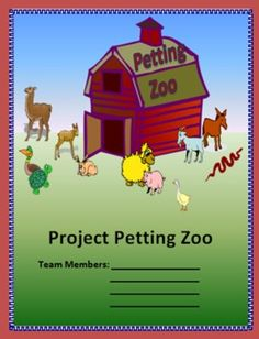 Project Petting Zoo- Learning activity where students create a petting zoo. Excellent for end of school, summer school, or any time during the year. Students purchase the animals, design habitats, draw blueprints and develop a brochure. Several problem solving questions accompany the project along with connections to CCSS. Answer keys & additional activities included.  Skills: money, area, perimeter, scale, graphing, central tendencies, patterns, tax, discount, time, decimals, percents, ... $
