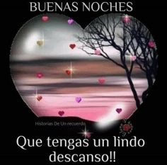Motivational Phrases, Praise God, Spanish Quotes, Good Night, Night Night, Friendship Quotes, Home Remedies, Planets, Nostalgia
