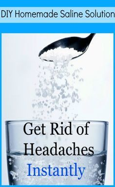 Get rid of a Headache in Few Minutes using only Salt and Water - Tiptop Home…