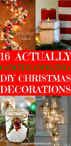 16 DIY Christmas Decorations That Actually Look Cool