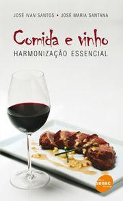 Comida e vinho  | Harmonização essencial