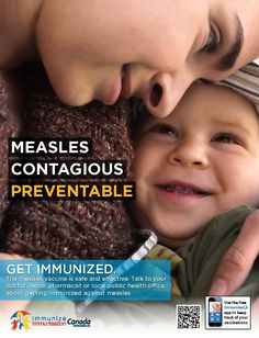 Encouraging Canadians to get immunized against measles.