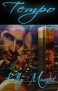 Renee Entress's Blog: [Cover Re-Reveal & Giveaway] Tempo by Kelly Maesta... http://reneeentress.blogspot.com/2014/05/cover-re-reveal-giveaway-tempo-by-kelly.html