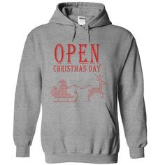 Open Christmas day T-Shirts, Hoodies. Get It Now ==► https://www.sunfrog.com/Holidays/Open-Christmas-day-68012988-Guys.html?id=41382