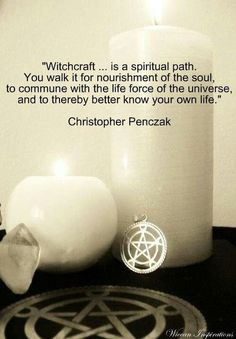 """Magick Wicca Witch Witchcraft:  """"Witchcraft...is a spiritual path..."""""""