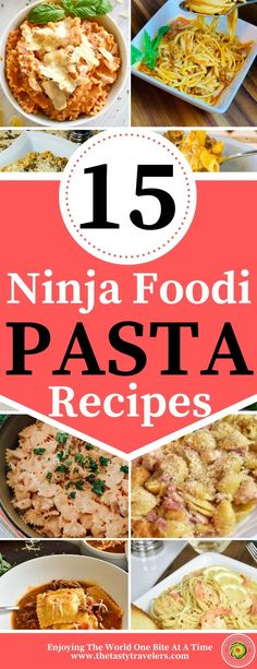 15 Ninja Foodi Pasta Recipes - Our top picks for Ninja Foodi Pasta! #Pasta #PastaRecipes #EasyRecipes #FamilyRecipes #Dinner #QuickMeals