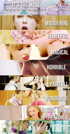 - Taylor Swift :)