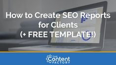 How to Create SEO Reports for Clients (+ FREE TEMPLATE!) Marketing Plan, Business Marketing, Seo Report, Keyword Ranking, Report Template, Writing Tips, Templates, Content, How To Plan