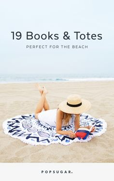 We've paired each beach read with a tote to stash it in. So grab your paperback and your bag; last one to the beach is a rotten egg!