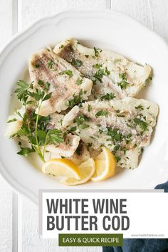 Pan Seared Cod with White Wine and Butter - so easy, quick, and DELICIOUS! A perfect weeknight main, but elegant enough for guests. #AD | cod recipe | pan fried cod recipe | seafood recipe | healthy fish recipe | sustainable fish recipe |
