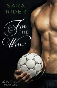 For the Win by Sara Rider Book Review - Synopsis, Summary, Rating, Review
