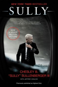"""Sully by Chesley B. """"Sully"""" Sullenberger III and Jeffrey Zaslow reached #2 on The Globe and Mail's Non Fiction bestseller list for September 3, 2016!"""