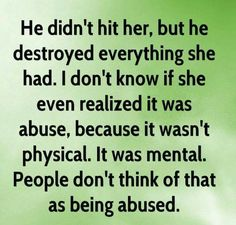 """I spent 30 years saying, at least he doesn't hit me"""". Trust me, that is NOT alright. It's a horrible way to live. Narcissistic People, Narcissistic Behavior, Narcissistic Abuse Recovery, Narcissistic Personality Disorder, Narcissistic Sociopath, Trauma, Abuse Quotes, Ptsd Quotes, You Deserve Better"""