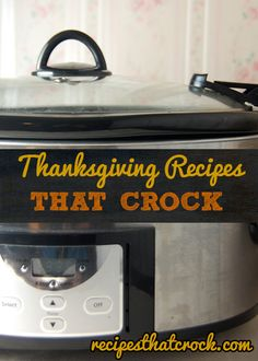 Thanksgiving Recipes That Crock! #Thanksgiving #crockpot #slowcooker