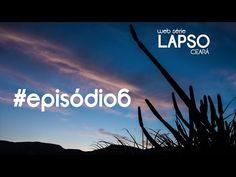 #episódio6 [web série LAPSO Ceará] IMPRESSÕES de Viagens - YouTube