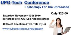 """""""A technology in missions conference in Southern California! This Saturday. Walk-ins welcome. Pls tell your friends! Harbor City, Great Speakers, Los Angeles Area, Ted Talks, Southern California, Conference, Told You So, Technology, Friends"""