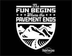"""The Fun Begins Where The Pavement Ends"" T Shirt or Hoody Off roading 4x4 at Diesel Tees Jeep"