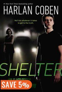 Shelter (book One): A Mickey Bolitar Novel Book by Harlan Coben | Trade Paperback | chapters.indigo.ca | Mysteries & Thrillers