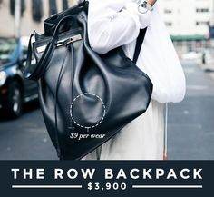 Are Designer Investment Bags Really Worth The Price? // The Row Backpack