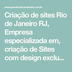 Criação de sites Rio de Janeiro RJ, Empresa especializada em, criação de Sites com design exclusivo - Go Web criação de sites
