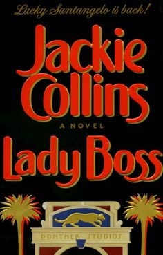 I used to devour Jackie Collins novels as a teen, lounging by the pool with my headphones on. Her books are still good for a laugh.