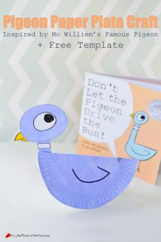 Pigeon Paper Plate Craft and Printable Template Inspired by Mo Williems Book's