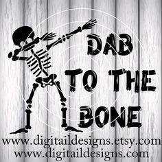 Dabbing Skeleton SVG - Png - Dxf - Eps - Fcm - Ai - Dab To The Bone Svg - Skeleton Dab Cut File - Skeleton SVG - Halloween SVG - Dab On Em by DigitailDesigns on Etsy