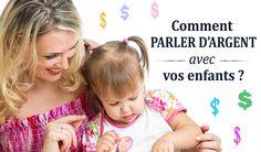 De bons trucs pour parler d'argent avec vos enfants.