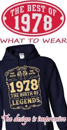 1978 - The Birth Of Legends Choose your color style and Buy it now. Not available in stores. 100% statifaction guarantee or your money back! (for ANY reason)  Tips: Order 2 of more you save on shipping!  => P/s: If you dont like this design = > You can find more by type into SEARCH BAR