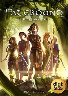 Fatebound (2). Tribunal der Elfen eBook: Bjela Schwenk: Amazon.de: Kindle-Shop High Fantasy, Science Fiction, Der Elf, Movie Posters, Writers, Kindle, Amazon, Shop, Authors