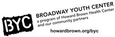 Broadway Youth Center (BYC) - Chicago - A safe and affirming space for youth of all gender expressions & identities ages 12-24. They have drop-in, free HIV/STI testing, educational programs & resources.