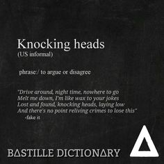 Knocking Heads meaning - Bastille dictionary (from Fake It) #Bastille_dictionary #Bastille