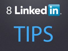 8 LinkedIn Tips and Basics that All Users should Practice, Linked In personally become important to me and getting my new job