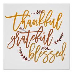 Thankful Grateful Blessed Gratitude Quote Square Poster | Zazzle.com