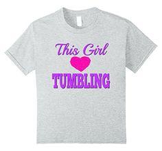 unisex-child This Girls Loves Tumbling T-Shirt 8 Heather ... https://www.amazon.com/dp/B071JDFRBW/ref=cm_sw_r_pi_dp_x_fczmzbTW91PY9