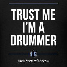 ... Design ~ Trust Me I'm A Drummer