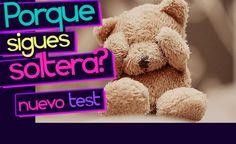 ¿POR QUÉ SIGUES SOLTERA?, test de Personalidad, los mejores test, tests gratuitos Teddy Bear, Toys, Animals, Personality, Places, Activity Toys, Animales, Animaux, Clearance Toys