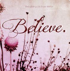 #believe #quotes