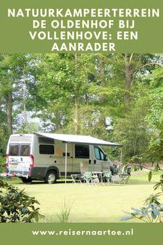 We zijn super enthousiast over natuurkampeerterrein de Oldenhof, vlakbij Vollenhove. Lees mijn blog en ontdek waarom. Van Camping, Recreational Vehicles, Blog, Instagram, Rice, Camper, Blogging, Campers, Single Wide